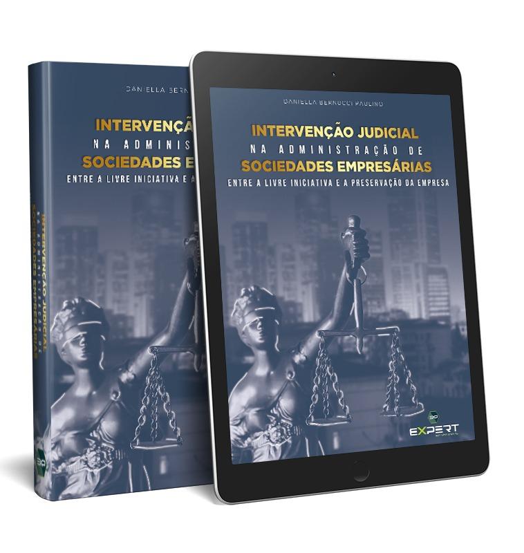 livro Intervenção Judicial Na Administração De Sociedades Empresárias:
